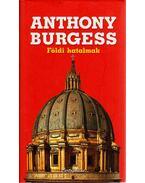 Földi hatalmak - Anthony Burgess