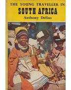 The Young Traveller in South Africa - Anthony Delius