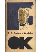A párbaj - Anton Pavlovics Csehov