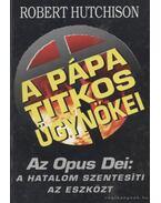 A pápa titkos ügynökei