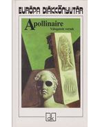 Válogatott versek - Apollinaire, Guillaume