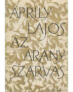 Az aranyszarvas - Áprily Lajos