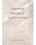 Hitvallás - Apró Ferenc