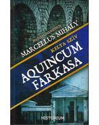 Aquincum farkasa - Kelta szív