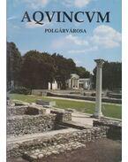 Aquincum polgárvárosa