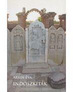 Indoszkíták (dedikált) - Aradi Éva