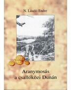 Aranymosás a csallóközi Dunán