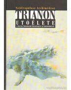 Trianon utóélete (dedikált) - Arcimédesz, Szidiropulosz