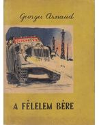 A félelem bére - Arnaud, Georges