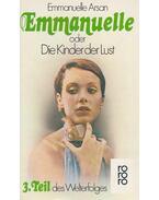 Emmanuelle 3. - Oder Die Kinder der Lust - Arsan, Emmanuelle