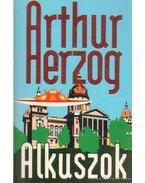 Alkuszok - Arthur Herzog