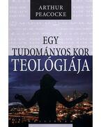Egy tudományos kor teológiája - Arthur Peacocke