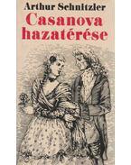 Casanova hazatérése - Arthur Schnitzler