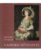 A barokk művészete - Artner Tivadar