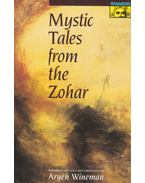 Mystic Tales from the Zohar - Aryeh Wineman