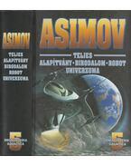 Isaac Asimov teljes Alapítvány-Birodalom-Robot univerzuma 5.