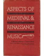 Aspects of Medieval & Renaissance Music (dedikált)