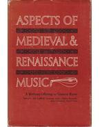 Aspects of Medieval & Renaissance Music (dedikált)