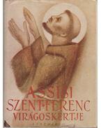 Assisi Szent Ferenc virágos kertje