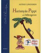 Harisnyás Pippi a Déltengeren - Astrid Lindgren