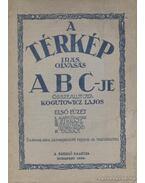 A térkép irás, olvasás ABC-je első füzet