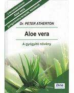 Aloe vera - A gyógyító növény - ATHERTON, PETER DR.