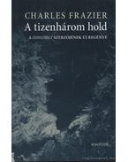 A tizenhárom hold - Frazier, Charles
