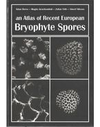 An Atlas of Recent European Bryophyte Spores