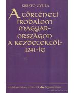A történeti irodalom Magyarországon a kezdetektől 1241-ig