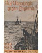 Auf Ubootjagd gegen England