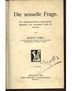 Die sexuelle Frage - August Forel