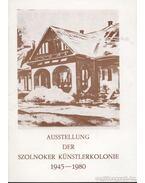 Ausstellung der Szolnoker Künstlerkolonie 1945-1980