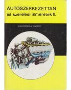 Autószerkezettan és szerelési ismeretek II.
