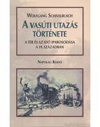 A vasúti utazás története