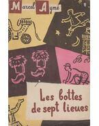 Les bolltes de sept lieues - Aymé, Marcel