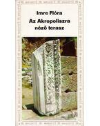 Az Akropoliszra néző terasz