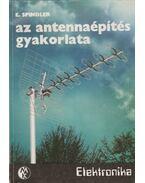 Az antennaépítés gyakorlata