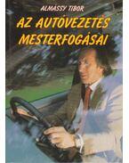 Az autóvezetés mesterfogásai