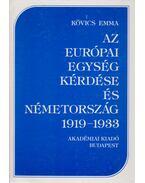 Az európai egység kérdése és Németország 1919-1933