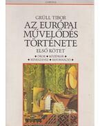 Az európai művelődés története - Első kötet
