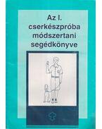 Az I. cserkészpróba módszertani segédkönyve - Több szerző