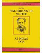 Az indián anya-Eine Indianische Mutter