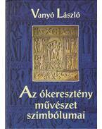Az ókeresztény művészet szimbólumai