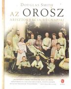 Az orosz arisztokrácia végnapjai