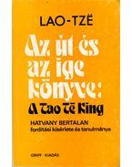 Az út és az ige könyve: A Tao Te King