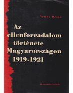 Az ellenforradalom története Magyarországon (dedikált)