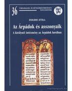 Az Árpádok és asszonyaik