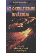 Az okkultizmus inváziója