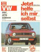 Jetzt helfe ich mir selbst VW Golf, VW Jetta, VW Scirocco