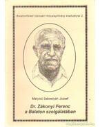 Dr. Zákonyi Ferenc a Balaton szolgálatában
